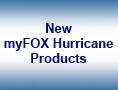 myFOX Hurricane Products